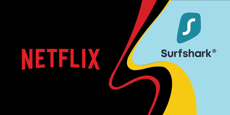Watch Netflix with Surfshark