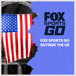 Fox Sports Go Outside the US