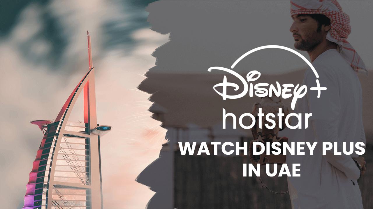Disney Plus Hotstar in UAE