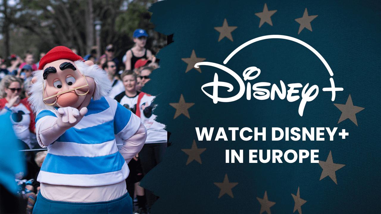 Disney plus in Europe