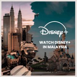 Disney Plus in Malaysia