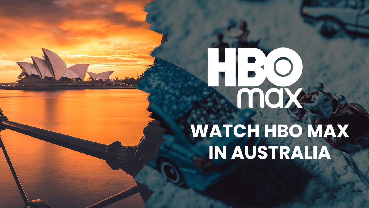 HBO Max in Australia