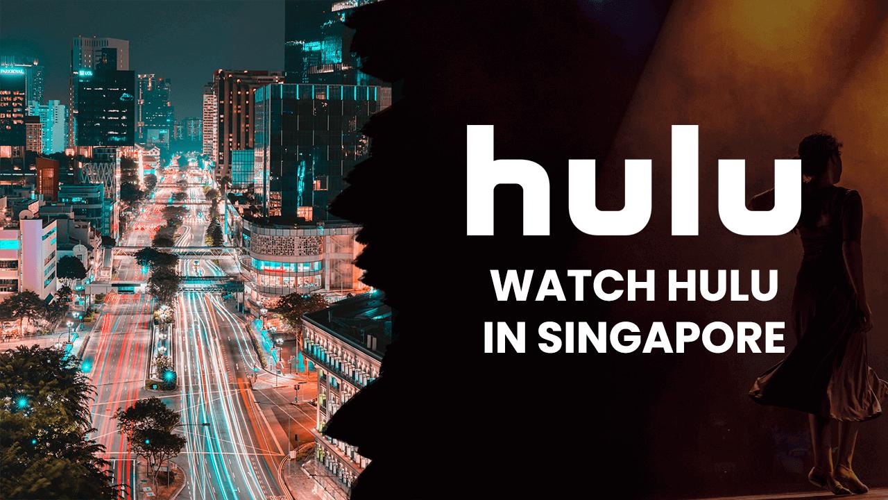 Hulu in Singapore