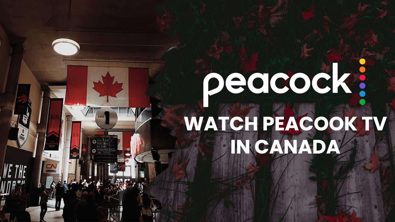 Peacock TV in Canada