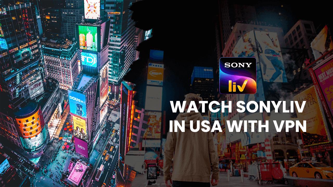 SonyLiv in USA