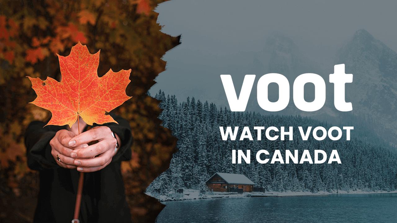Voot in Canada