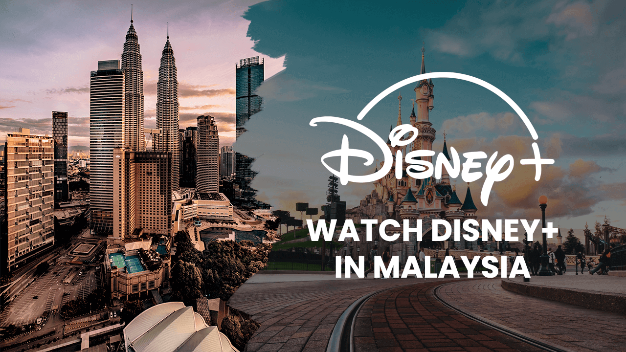 Watch Disney Plus in Malaysia
