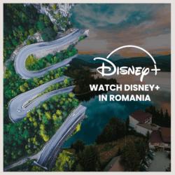 Watch Disney Plus in Romania