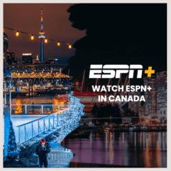 Watch ESPN Plus in Canada