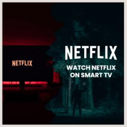watch netflix on smart tv
