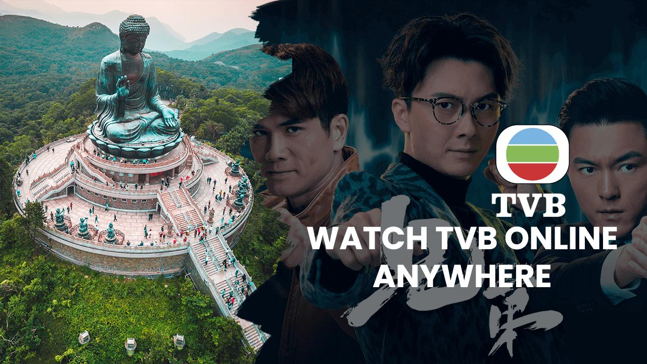Watch TVB Outside Hong Kong