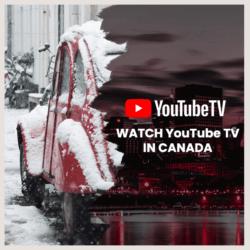 YouTube TV in Canada