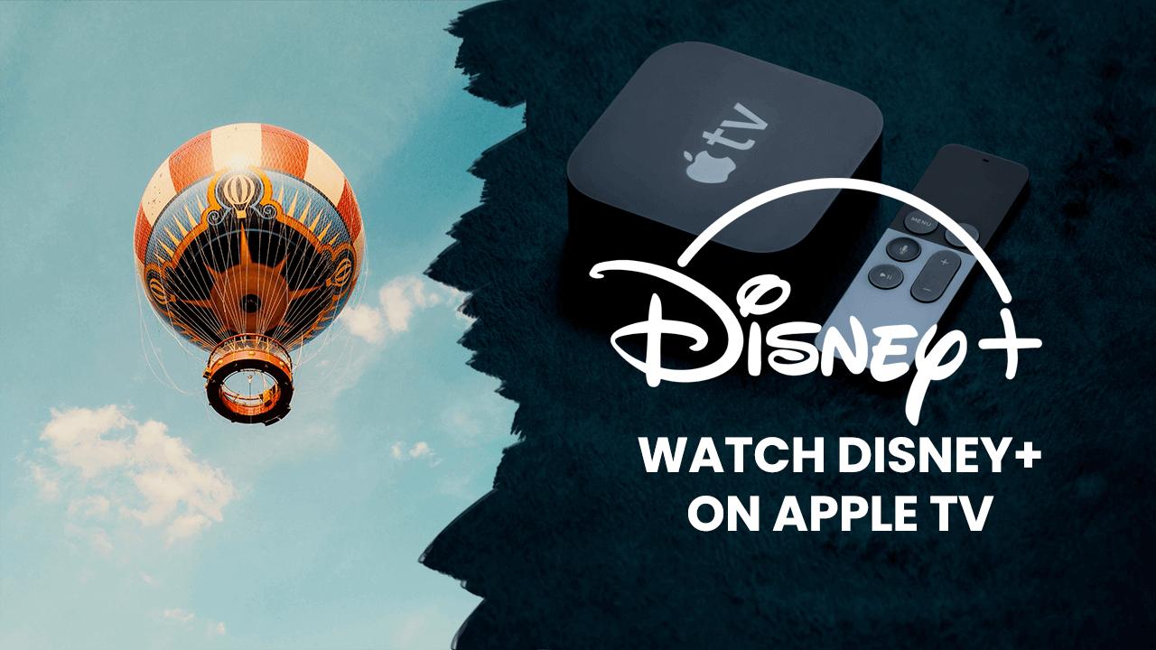watch disney plus on apple tv