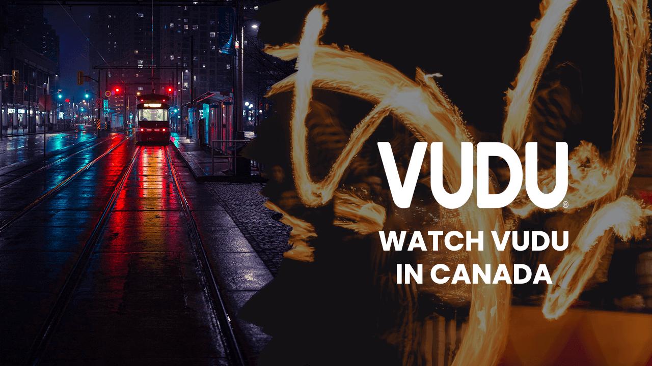 vudu in canada