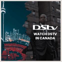 watch dstv in canada