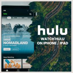 watch hulu on iphone/ipad