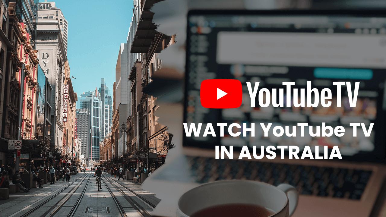 youtube tv in australia