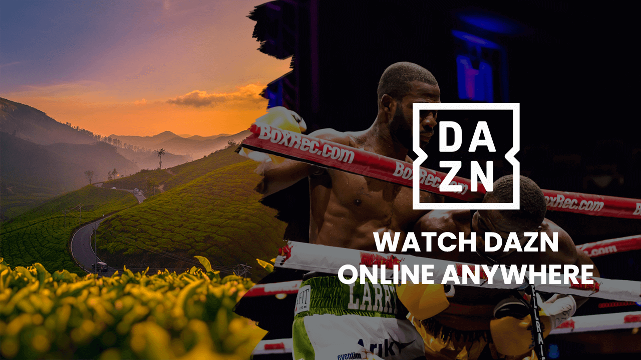dazn online from anywhere