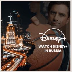 Watch Disney Plus in Russia