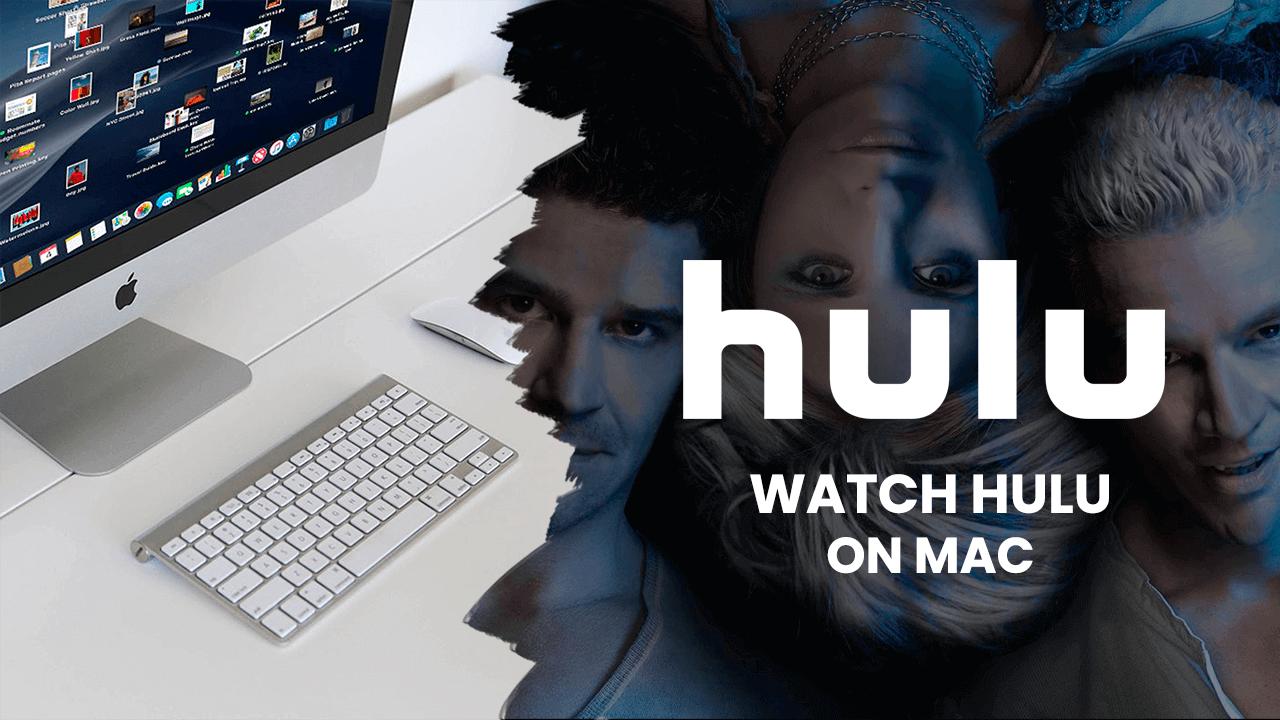 Hulu on Mac