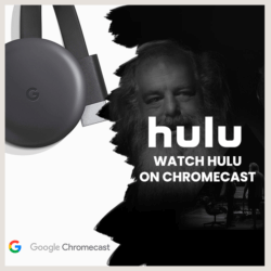 watch hulu on chromecast