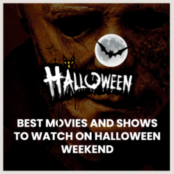 best movies and shows to watch on halloween weekend
