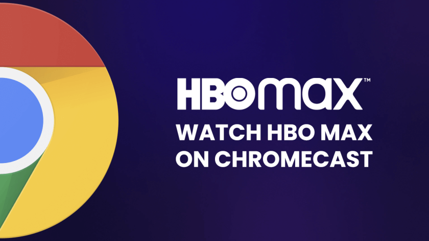 HBO Max on Chromecast