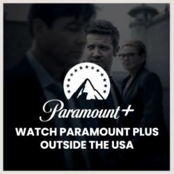 Watch Paramount Plus Outside USA